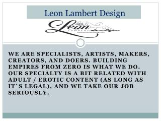 LeonLambertDesign.com - The Ethics of Adult Site Design and Other Promotional Services
