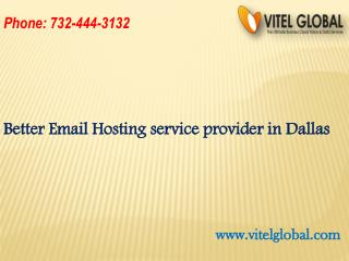 Better Email Hosting service provider in Dallas