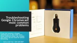 Chromecast free download call 1 844-305-0087 troubleshooting google chromecast most common problems