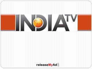 India TV Advertisement booking online.