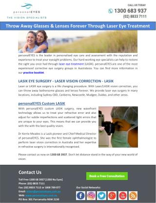 Throw Away Glasses & Lenses Forever Through Laser Eye Treatment