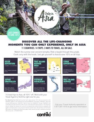 DISCOVER ALL THE LIFE-CHANGING  MOMENTS YOU CAN ONLY EXPERIENCE, ONLY IN ASIA