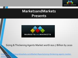 Sizing & Thickening Agents Market worth $20.7 Billion by 2020