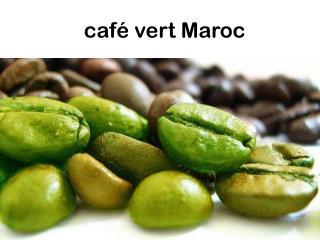 café vert Maroc