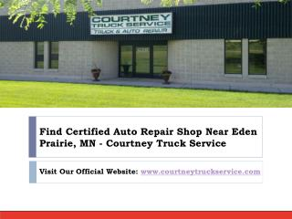 Looking for Auto and truck repair services Near Eden Prairie, MN?