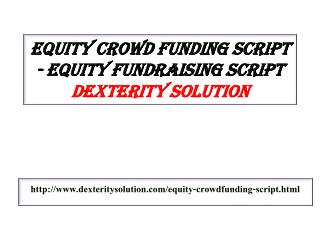 Equity crowdfunding script - Equity fundraising script