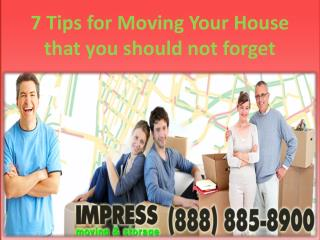7 Tips for Moving Your House that you should not forget