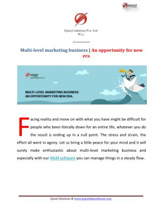 An opportunity for new era in Multi-level marketing business