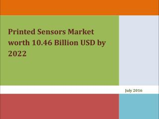 Printed Sensors Market worth 10.46 Billion USD by 2022