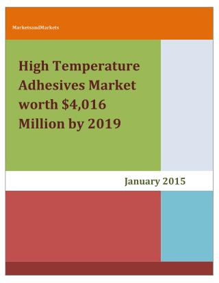 High Temperature Adhesives Market