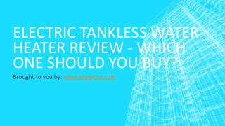 Electric Tankless Water Heater Review
