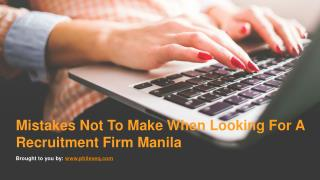 Mistakes Not To Make When Looking For A Recruitment Firm Manila