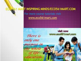 ECO 561 MART Inspiring Minds/eco561mart.com