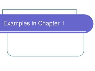 Examples in Chapter 1