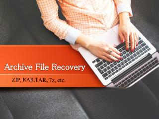Windows Archive Recovery Software: Zip, Rar, Tar, 7z, etc.