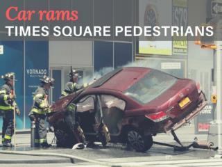 Car rams Times Square pedestrians
