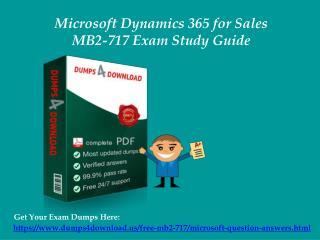 Download MB2-717 Exam Dumps Questions & Answers - MB2-717 Braindumps Dumps4Download.us