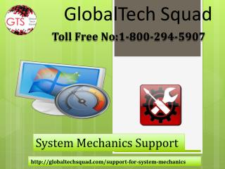 System Mechanic Support | 1-800-294-5907 | GlobalTech Squad