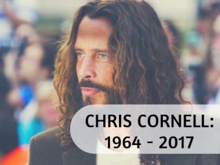 Chris Cornell: 1964 - 2017