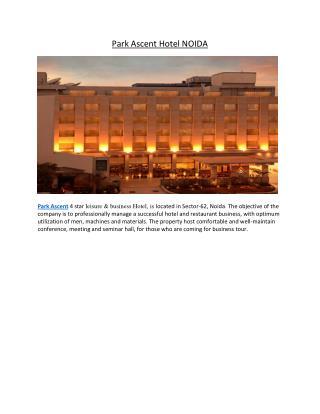 Park Ascent Hotel Noida