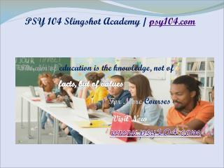 PSY 104 Slingshot Academy / psy104.com