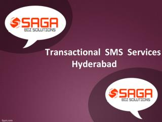 Transactional SMS Services Hyderabad, Transactional SMS providers Hyderabad - Saga Biz Solutions
