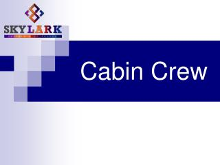 Cabin Crew - Skylark Institute of Travel