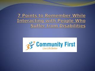 7 Points to Remember While Interacting with People Who Suffer from Disabilities