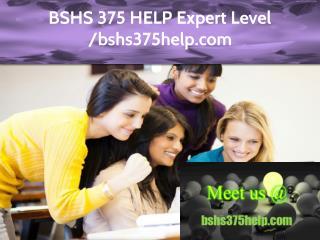 BSHS 375 HELP Expert Level – bshs375help.com