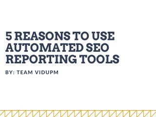 Automated SEO Reporting Tool