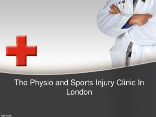 Physical Sports Injuries Clinic In London