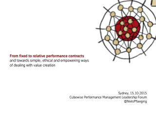 From fixed to relative performance contracts - Keynote by Niels Pflaeging at Cubewise Performance Management Leadership