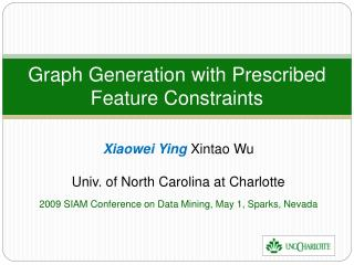 Graph Generation with Prescribed Feature Constraints