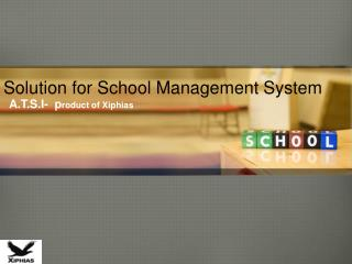 Solution for School Management System