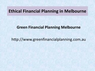 Ethical Financial Planning Melbourne