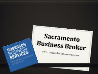 Sacramento Business Broker - www.rogersonbusinessservices.com