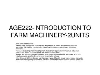 AGE222-INTRODUCTION TO FARM MACHINERY-2UNITS