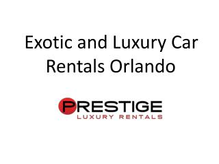 Find Best Facility Exotic Car Rental in Orlando