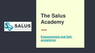 Empowerment and Self-acceptance Workshop - The Salus Academy