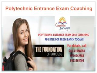 Polytechnic Entrance Exam Coaching