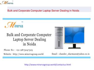 Bulk and Corporate Computer Laptop Server Dealing in Noida