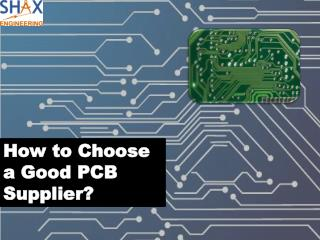 How to Choose a Good PCB Supplier?