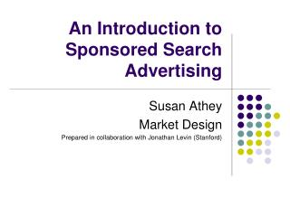 An Introduction to Sponsored Search Advertising