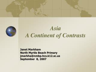 Asia  A Continent of Contrasts