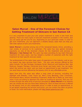 Salon Murcel – One of the Foremost Choices for Getting Treatment of Skincare in San Ramon CA