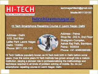 Hi Tech is Giving Most Smartphone Repairing Course in Laxmi Nagar, Delhi