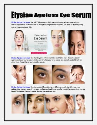 http://www.supplements4news.com/elysian-ageless-eye-serum/