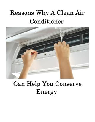 Why You Should Clean Your Air Conditioner To Conserve Energy