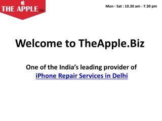 iPhone Repair Services in Delhi - iPhone Repair Delhi - TheApple.Biz