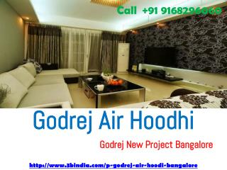 Godrej Air Hoodi - Godrej New Project Bangalore